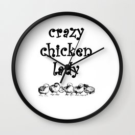 Crazy Chicken Lady Wall Clock