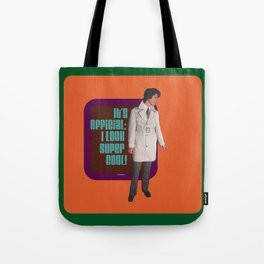 Being super cool Tote Bag