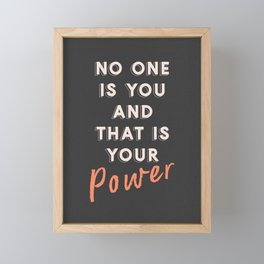 No One Is You Framed Mini Art Print