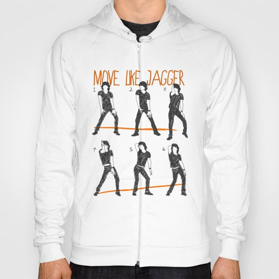 Move Like Jagger (MOVE LIKE COLLECTION) Hoody