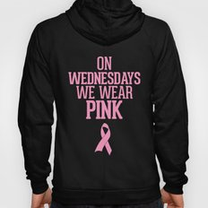 On Wednesdays we wear pink breast cancer ribbon Hoody