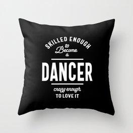 Dancer Work Job Title Gift Throw Pillow
