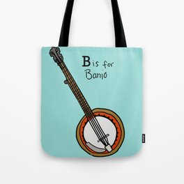 B is for Banjo  Tote Bag