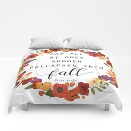 And All At Once Summer Collapsed Into Fall Comforters