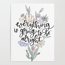 Everything is going to be alright Poster