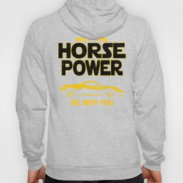 Exotic Car Horse Power Be With You  Hoody