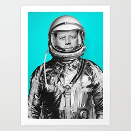 "JFK ASTRONAUT (or ""All Systems Are JFK"") Art Print"