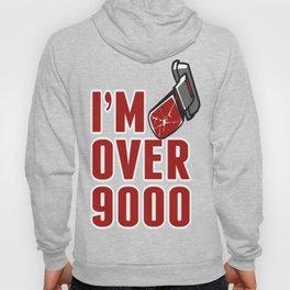 I'm Over 9000 Hoody