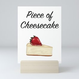 Piece of Cheesecake Mini Art Print