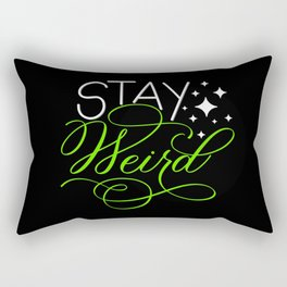 Stay Weird (Dark) Rectangular Pillow