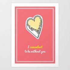 Cheesy Hearts - Camembert Art Print