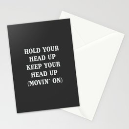 Hold your head up, a part of a huge 90s hit Stationery Cards
