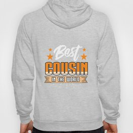 Family Love Bloodline Household Clan Relationship Birth Best Cousin In The World Gift Hoody