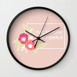 The Future Is Female #society6 #buyart Wall Clock