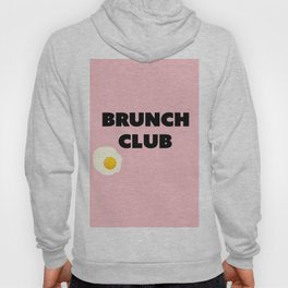 brunch club Hoody