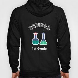 1st First Grade Chemical Engineer Back to School Art Design Hoody