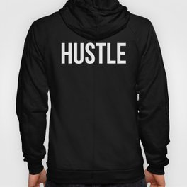 HUSTLE (Black & White) Hoody