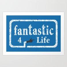 Fantastic 4 Life Art Print