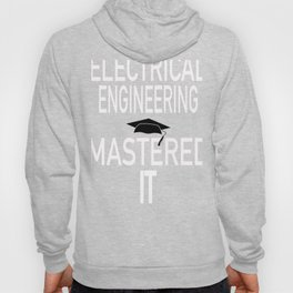 Electrical Engineering Masters Graduation Gift Graphic Hoody
