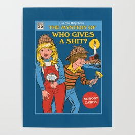 Who Gives a Sh*t? Poster