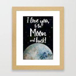 To The Moon & Back Framed Art Print