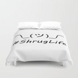 #ShrugLife Duvet Cover