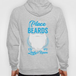 There's A Place For Men Without Beards Funny Bearded Men Beard Mustaches Lovers Gift Hoody