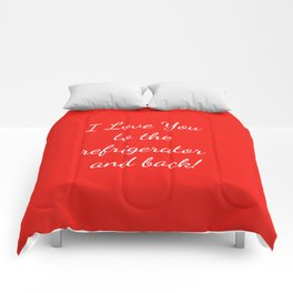 I Love You to the Refrigerator and Back! Comforters