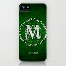 Joshua 24:15 - (Silver on Green) Monogram M iPhone Case