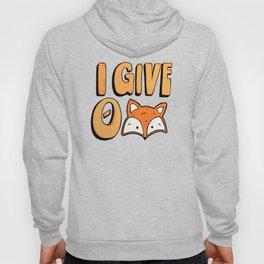 I Give 0 Fox Hoody