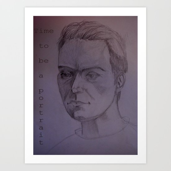 Time to Be a Portrait Art Print