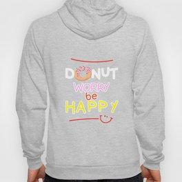 Donut Worry Hoody