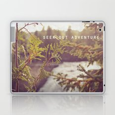 seek out adventure. Laptop & iPad Skin