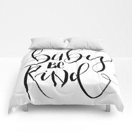Baby be kind Comforters
