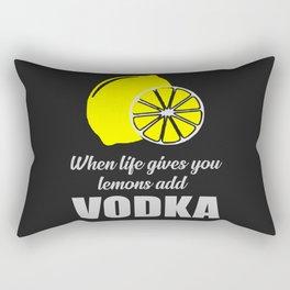 when life gives you lemons add vodka Rectangular Pillow