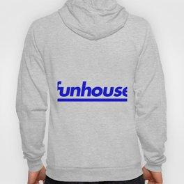 funhouse Hoody