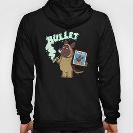 Cartoon Bullet - #1 Drug Dog (Sniffer Dog) Hoody