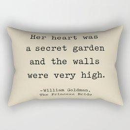 Her heart was a secret garden and the walls were very high. Rectangular Pillow