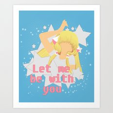 Let Me Be With You Art Print