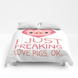 I Just Freaking Love Pigs | Pink Piglet Oink Comforters