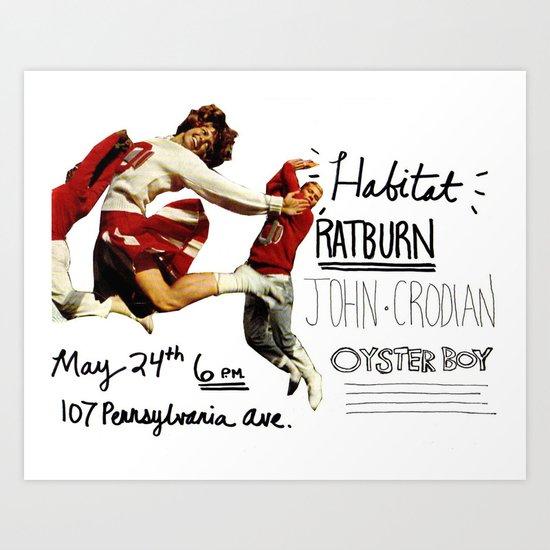 habitat / ratburn / john crodian / oyster boy poster Art Print