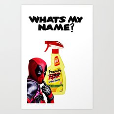 Whats my Name? Art Print