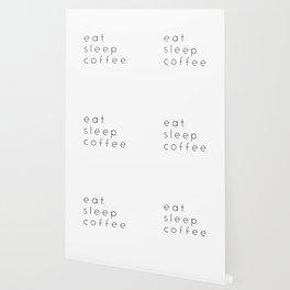 EAT SLEEP COFFEE Wallpaper