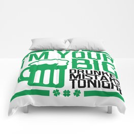 I'm Your Big Drunken Mistake Tonight - St. Paddy's Comforters