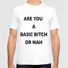 A Basic B*tch or Nah Mens Fitted Tee White SMALL