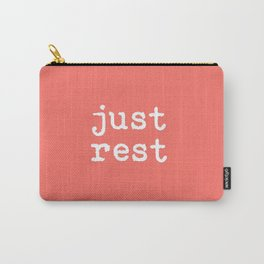 Just Rest Carry-All Pouch