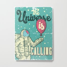 The Universe is calling - Baloon Metal Print