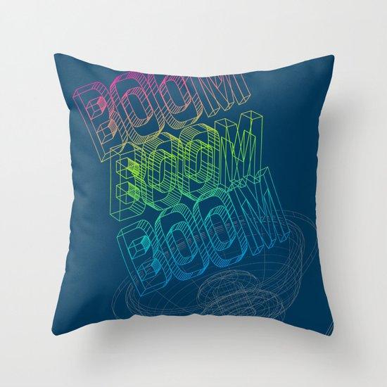 Boom Boom Boom Throw Pillow