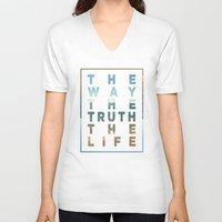 pocketfuel V-neck T-shirts featuring The Way; The Truth; The Life by Pocket Fuel