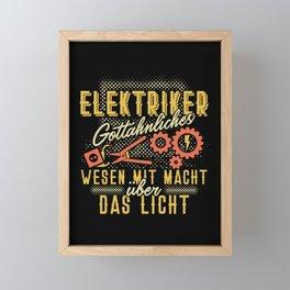 Elektriker - Gottähnliches Wesen mit der Macht über Licht Framed Mini Art Print